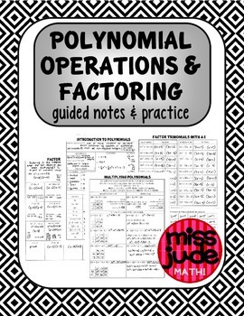 Polynomial Operations & Factoring {guided notes & practice}