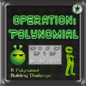 Polynomial Addition, Subtraction, and More: Build-a-Polynomial Challenge Puzzles