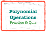 Polynomial Operations (Practice & QUIZ - 3 Versions)