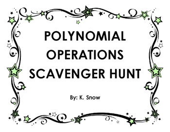 Polynomial Operations Scavenger Hunt