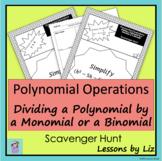 Polynomial Operations Scavenger Hunt - Dividing by Monomials/Binomials