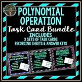 Adding, Subtracting, Multiplying Polynomials Task Card Bundle