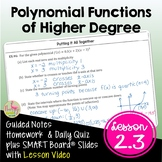 Polynomial Functions of Higher Degree with Lesson Video (Unit 2)