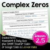 PreCalculus: Complex Zeros Fundamental Theorem of Algebra