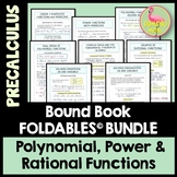 Polynomial Power and Rational Functions FOLDABLES™ (PreCalculus - Unit 2)