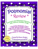 Polynomial Review: Exponent & Polynomial Operations, Factor, and Solve
