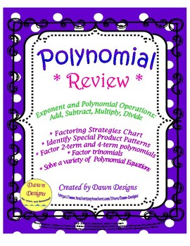 Polynomial Review: Exponent & Polynomial Operations, Facto