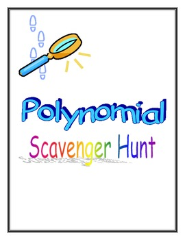 Polynomial Scavenger Hunt