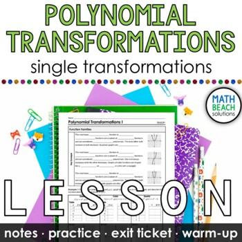 Polynomial Transformations Lesson Part 1