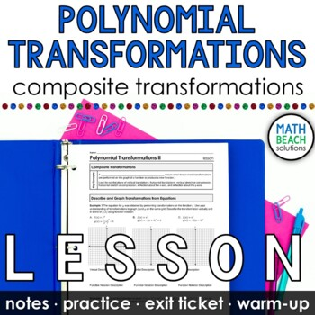 Polynomial Transformations Lesson Part 2
