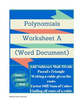 Polynomial WS (Word Doc): Operations, Pascal's Tri, sum/diff of cubes, and more!