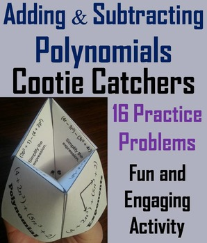 Adding and Subtracting Polynomials Practice Activity Quiz 6th 7th 8th 9th Grade