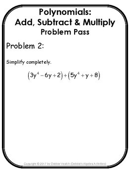 Polynomials: Add, Subtract & Multiply Problem Pass Activity