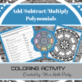Polynomials - Adding, Subtracting & Multiplying - Coloring Page