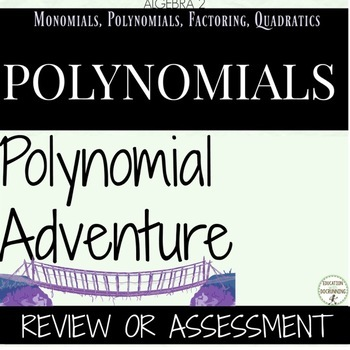 Polynomials Adventure for Algebra 2