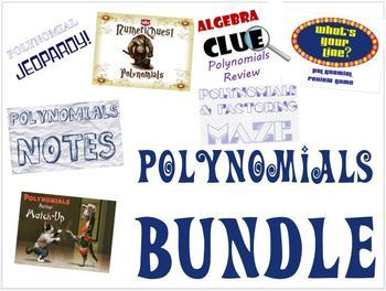 Polynomials Bundle of Notes, Games, and Activities