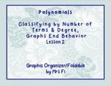 Polynomials Lesson 2 Classifying and End Behavior