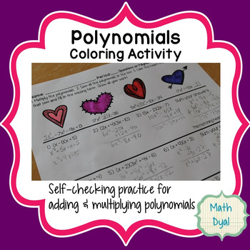 Valentines Polynomial Operations Coloring Activity By Math Dyal