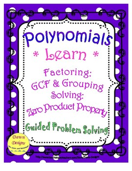 Polynomials: Factor and Solve Using GCF and Grouping with 4 Terms