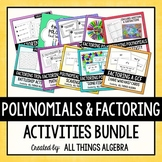 Polynomials and Factoring Activities Bundle