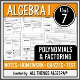 Polynomials and Factoring (Algebra 1 - Unit 7)