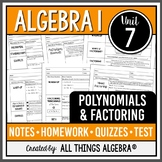 Polynomials and Factoring (Algebra 1 Curriculum - Unit 7) DISTANCE LEARNING