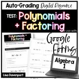 Polynomials & Factoring TEST- Digital Assessment for Google Forms