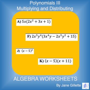 Polynomials III - Multiplying and Distributing
