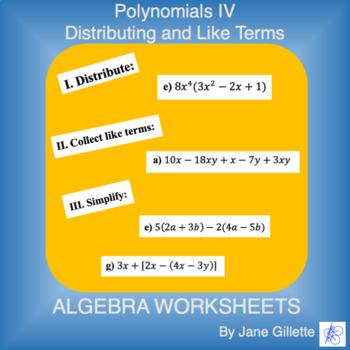 Polynomials IV - Distributing and Like Terms