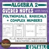 Polynomials, Radicals, and Complex Numbers - Notes, Presentation, INB