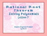 Polynomials Lesson 7 Using the Rational Root Theorem (notes)