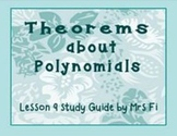 Polynomials Lesson 9 Theorems about Polynomials