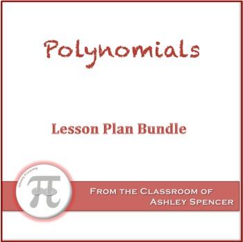 Polynomials Lesson Plan Bundle