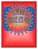 Polynomials: Perimeter, Area, and Volume