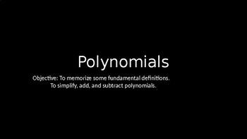 Polynomials - PowerPoint Lesson (3.1)