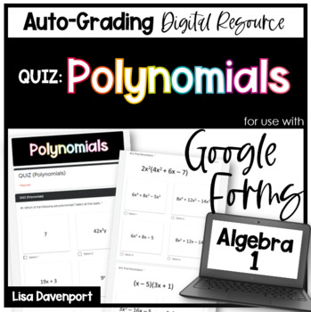 Polynomials QUIZ- Digital Assignment for use with Google Forms