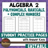 Polynomials, Radicals, and Complex Numbers - Student Practice Pages