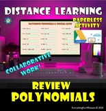 Polynomials Review - Distance Learning Paperless Activity