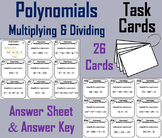 Multiplying and Dividing Polynomials Task Cards 6th 7th 8th 9th Grade