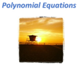 Pre-Calculus: Polynomials Test Bank