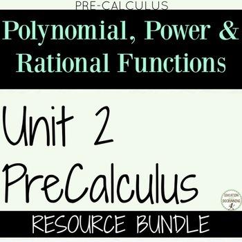 PreCalculus Polynomials  Unit 2 Bundle