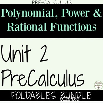 Polynomials Unit 2 for Precalculus FOLDABLES Only Bundle