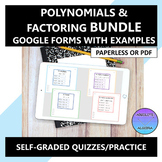Polynomials and Factoring Google Forms Bundle Distance Learning