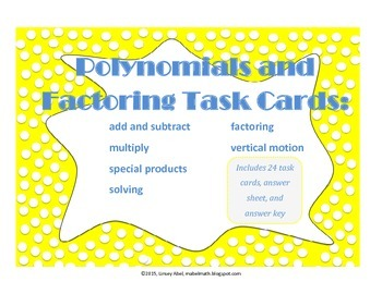 Polynomials and Factoring Task Cards