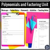 Polynomials and Factoring Unit