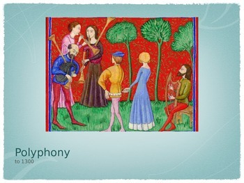 Polyphony to 1300 Music Presentation - Powerpoint Version