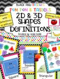 Pom Pom & Tassels 2D & 3D Shape Posters, Half Posters, & Sorting Game
