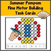 Pom Poms Fine Motor Building Task Cards Summer
