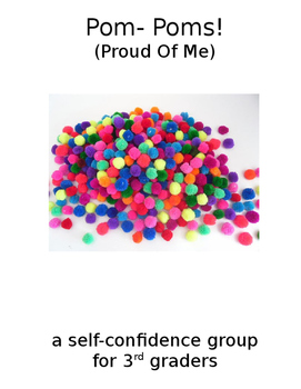 Pom Poms (Proud Of Me!) Self Confidence small group