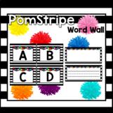 Pom Stripe Word Wall